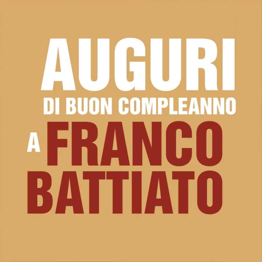 Auguri Buon Compleanno Franco Battiato